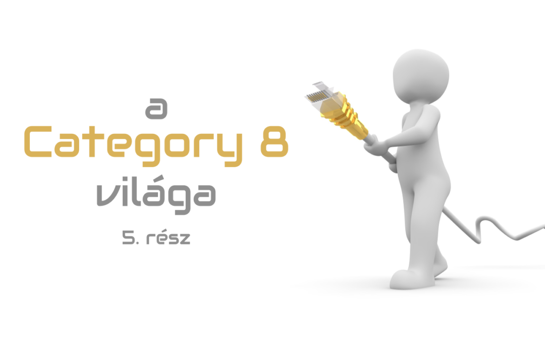 A Category 8 világa – 5. rész